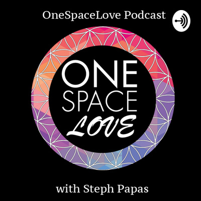 OneSpaceLove Podcast