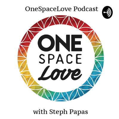 OneSpaceLove Podcast
